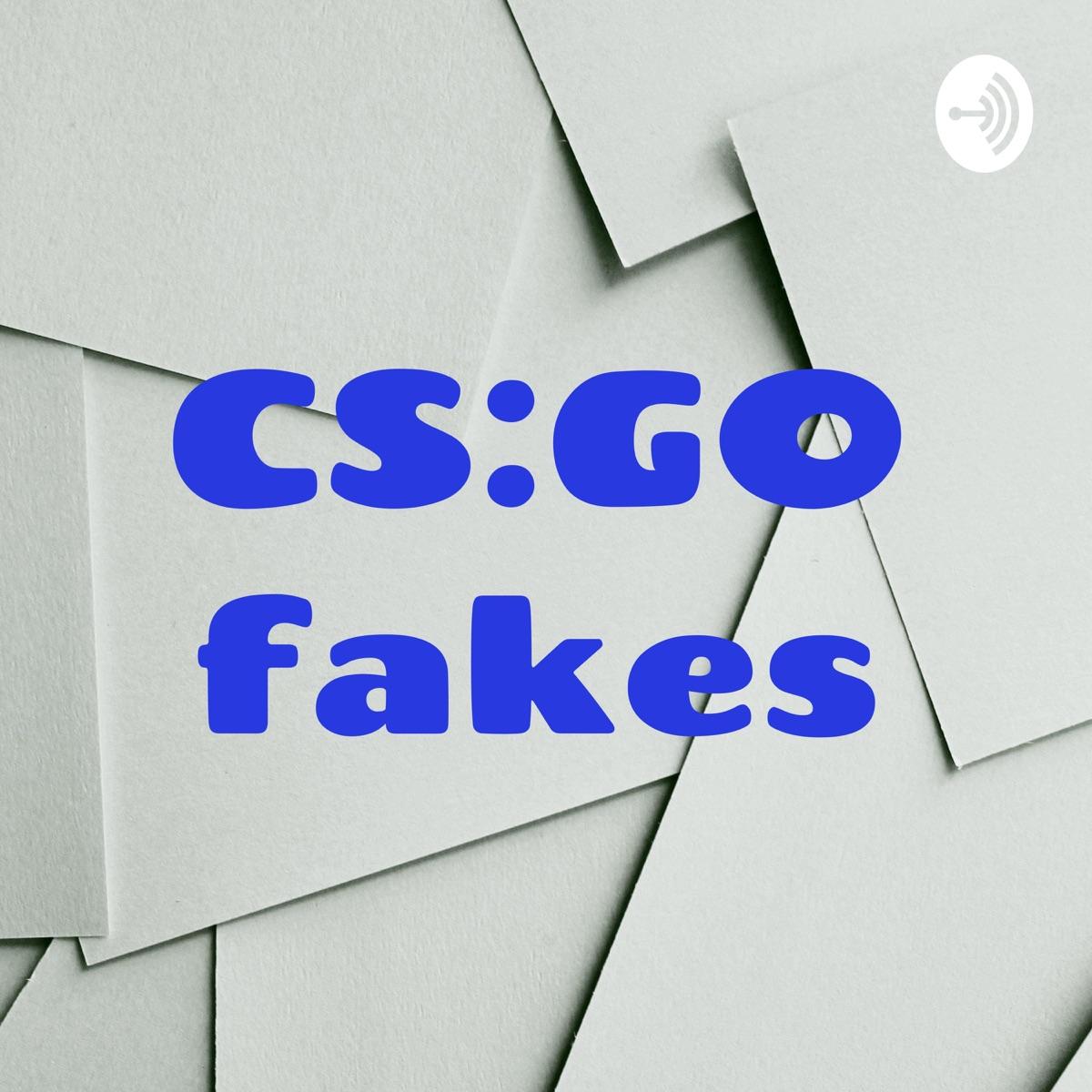 CS:GO fakes