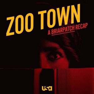 Zoo Town: A Briarpatch Recap