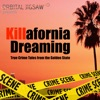 Killafornia Dreaming Podcast artwork