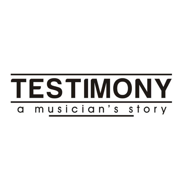 Testimony A Musician's Story - Testimony
