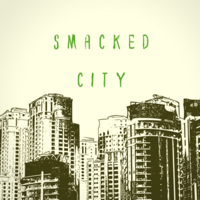 Smacked City