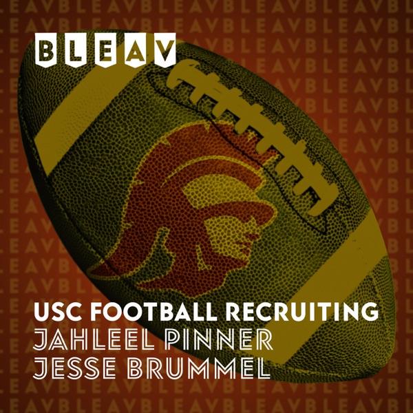 Bleav in USC Football Recruiting
