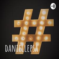 daniellepsa podcast