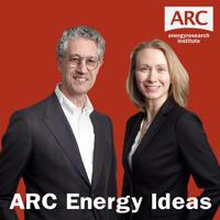 ARC ENERGY IDEAS podcast