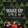 Wake Up Crew artwork