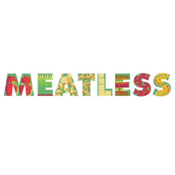 Meatless: A Podcast About Eating