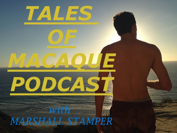 Tales of Macaque Podcast