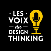 Les Voix du Design Thinking podcast