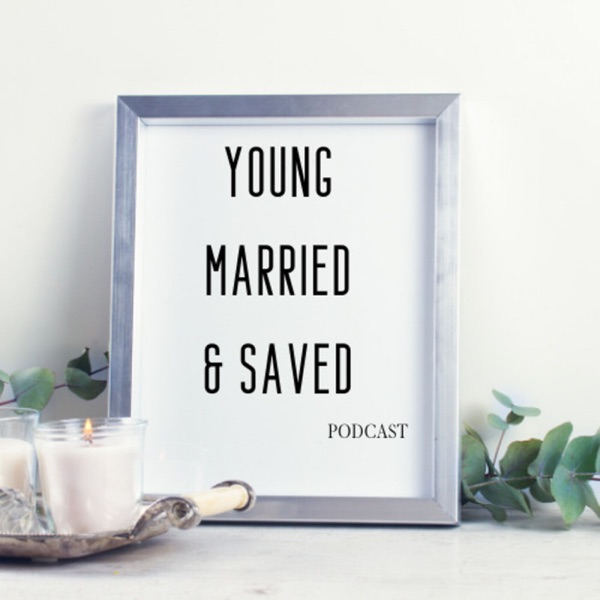 Young, Married and Saved Podcast