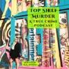 Top Shelf Murder- True Crime & Curious Stories