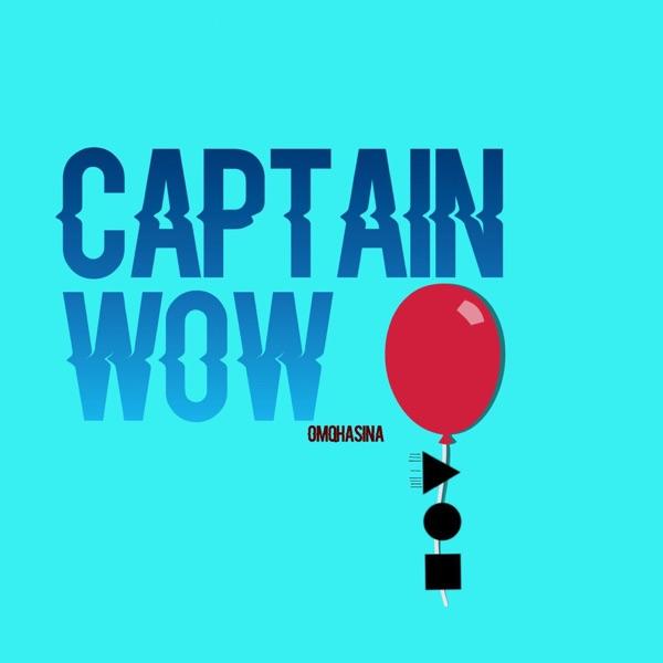 Captin.w0w podcast