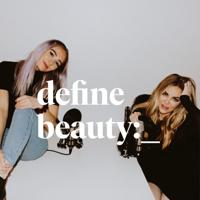 define beauty:_ podcast