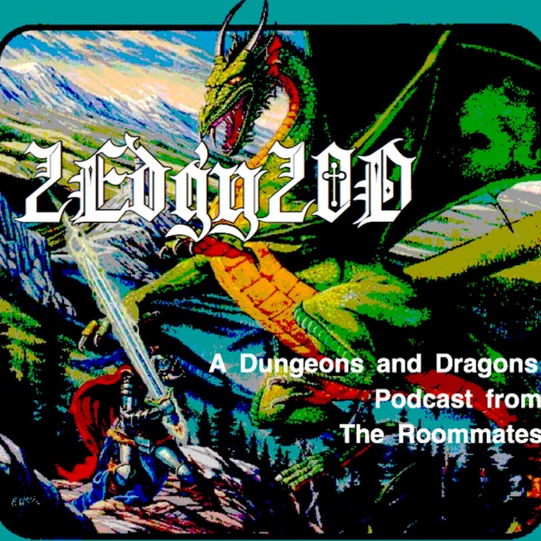 2Edgy20D (A Dungeons and Dragons Podcast)
