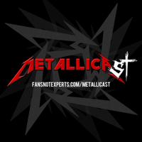 METALLICAST - THE Metallica Podcast podcast