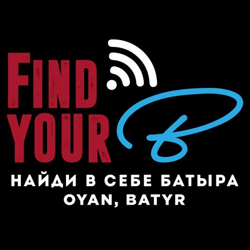 Cover image of FindYourB - Найди в себе Батыра - Oyan, Batyr!