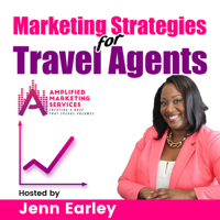 Marketing Strategies for Travel Agents podcast