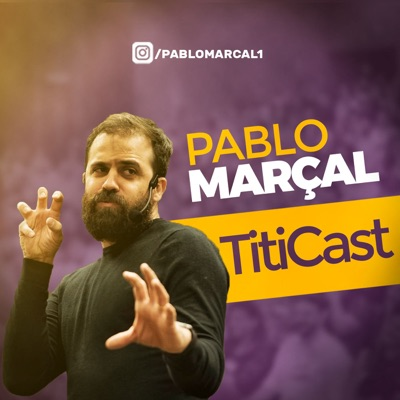 Pablo Marçal - TitiCast:Pablo Marçal