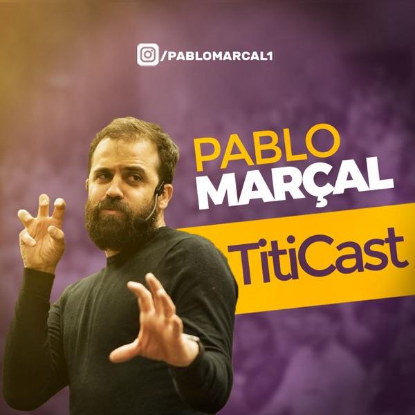 Pablo Marçal - TitiCast