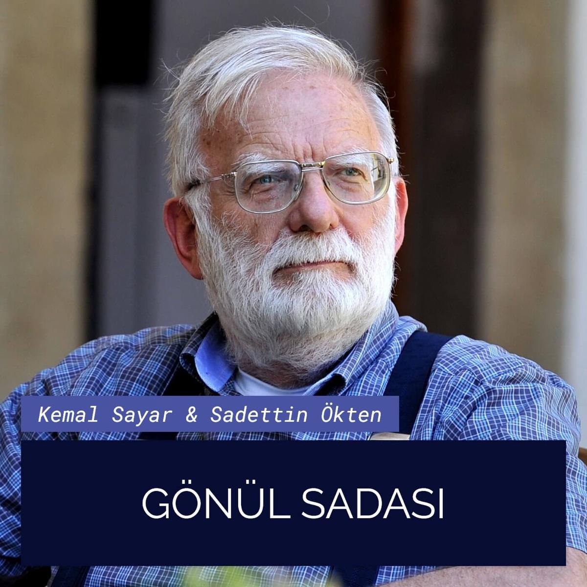 #048 Gönül Sadası (Aile) — Kemal Sayar & Sadettin Ökten