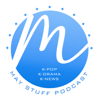 May Stuff Podcast podcast