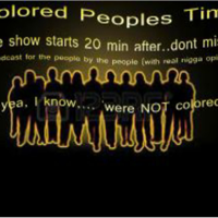 ColoredPeoplesTime podcast