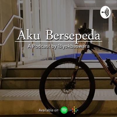 Podcast Aku Bersepeda
