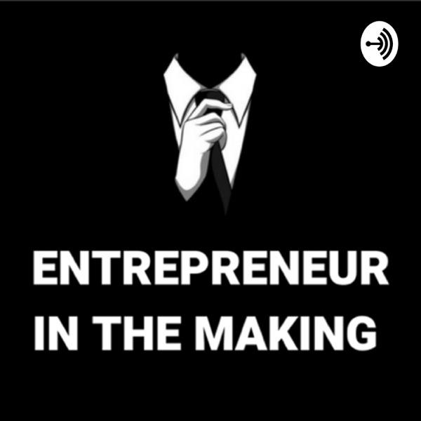 Entrepreneurs In The Making