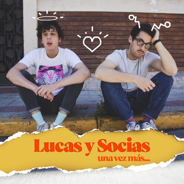 Lucas y Socías, una vez más – Podcast – Podtail