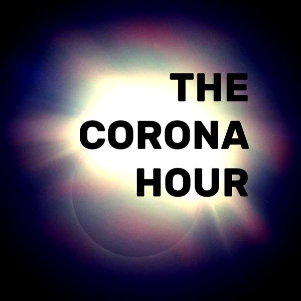 The Corona Hour