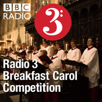 Podcast cover art for Radio 3 Breakfast Carol Competition
