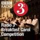 Radio 3 Breakfast Carol Competition