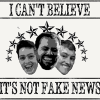 I Can't Believe It's Not Fake News podcast