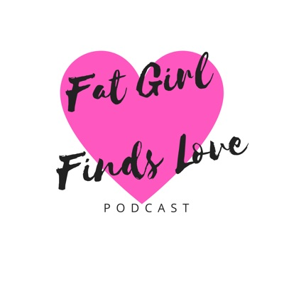 Fat Girl Finds Love