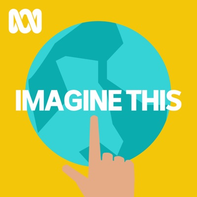 ABC Imagine This: Big ideas for little ones
