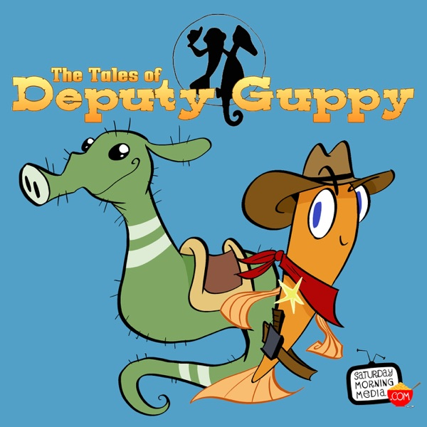 The Tales of Deputy Guppy