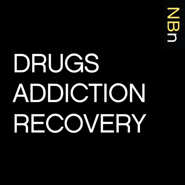 New Books in Drugs, Addiction and Recovery