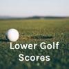 Lower Golf Scores artwork