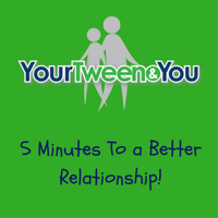 Your Tween And You podcast