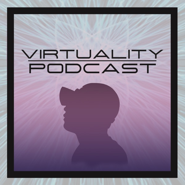 #007 - Duncan Irschick - Digital Life - Virtuality Podcast