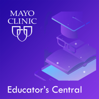 Mayo Clinic Educator's Central podcast