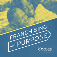 Franchising with Purpose podcast