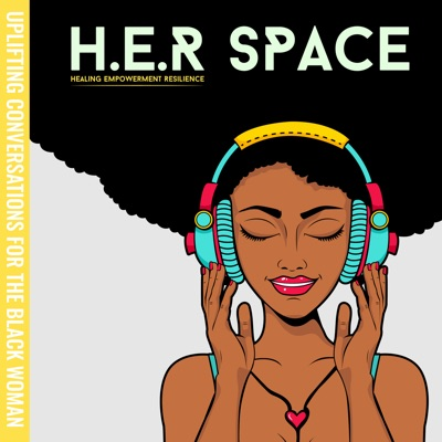 H.E.R Space: Uplifting Conversations for the Black Woman:Terri Lomax & Dr. Dominique Broussard