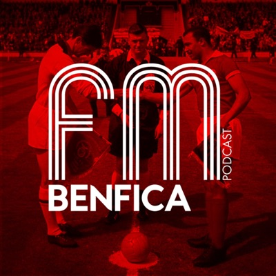 Benfica FM | Podcast