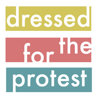 Dressed for the Protest podcast