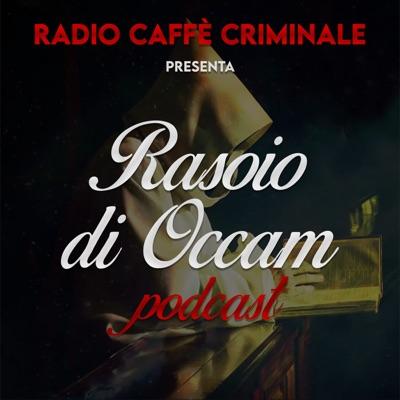 Rasoio di Occam:Radio Caffe Criminale