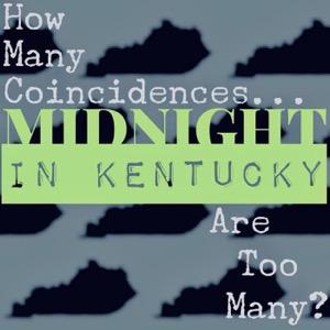 Midnight in Kentucky