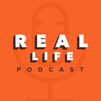 Real Life Podcast podcast