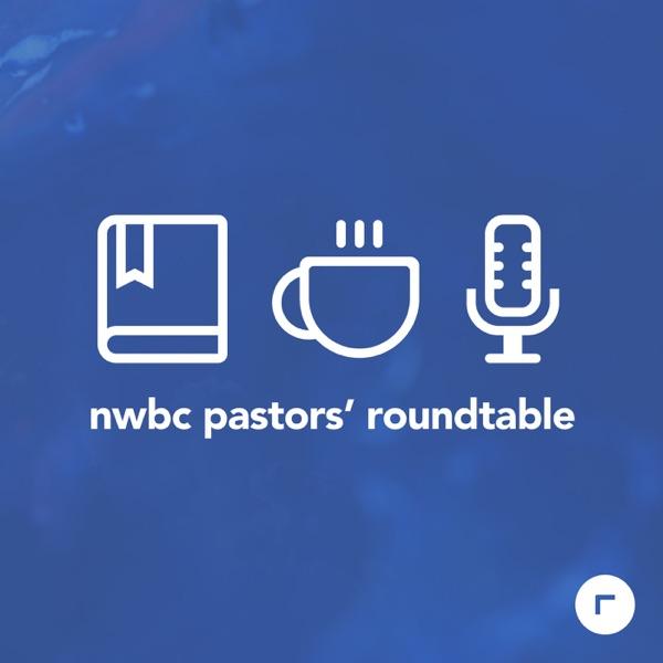 Northwest Baptist Church OKC: Pastors' Roundtable