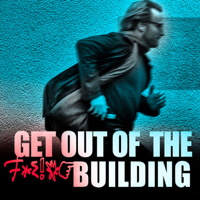 Get out of the f$&^% building - lean startup podcast podcast