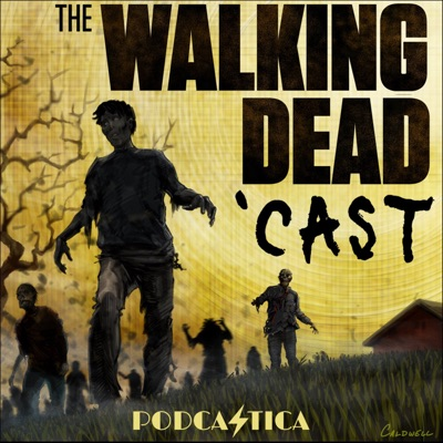 The Walking Dead 'Cast:The Walking Dead,  by Podcastica